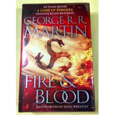 Fire And Blood : Illustrated (300 Years Before A Game Of Thrones) by George...