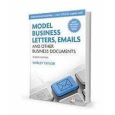 Model Business Letters, Emails and Other Business Documents 7th Edition Old