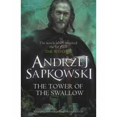The Tower of the Swallow (Novel) - The Witcher Book Series 8/8 By Andrzej...