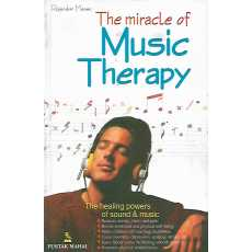 The Miracle of Music Therapy by Rajendar Menen
