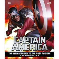 Marvel's Captain America: The Ultimate Guide to the First Avenger DK