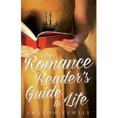 The Romance Readers Guide to Life