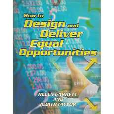 How to Design and Deliver Equal Opportunities by Helen Garrett, Judith Taylor