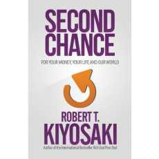 Second Chance by Robert Kiyosaki