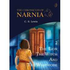The Lion, The Witch And The Wardrobe : The Chronicles Of Narnia (Book 2/7)
