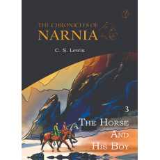 The Horse And His Boy : The Chronicles Of Narnia (Book 3/7)