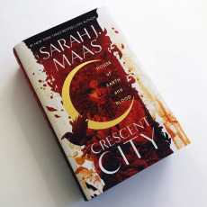 House of Earth and Blood - Crescent City Book 1 By Sarah J Mass (Novel)