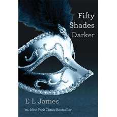 Fifty Shades Darker A Novel by E L James