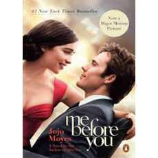 Me Before You - A Novel By JoJo Moyes