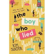 The Boy Who Lied (A Book By Kim Slater)