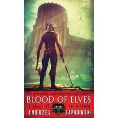 Blood Of Elves - The Witcher Book By Andrzej Sapkowski