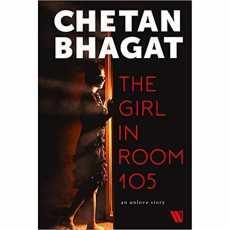 The Girl in Room 105 - Novel By Chetan Bhagat