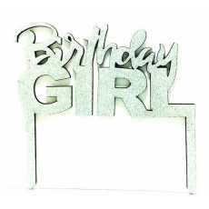 Cake Topper Birthday Girl Silver (1 Pcs)