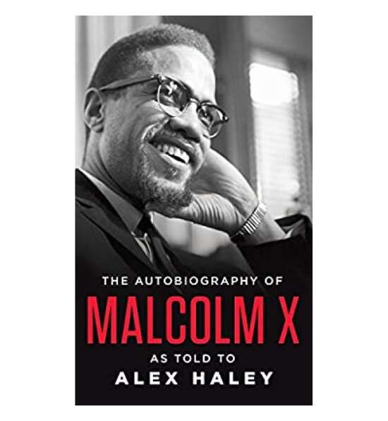 The Autobiography Of Malcom X - A Book By Alex Haley