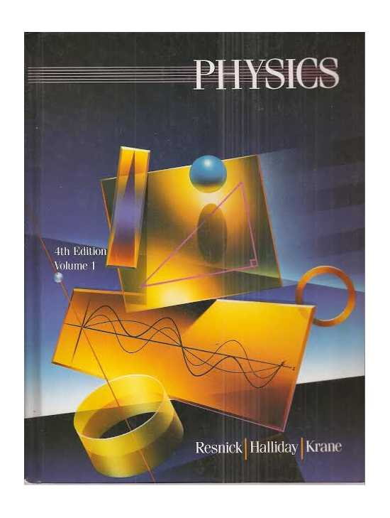Volume one Physics fourth edition