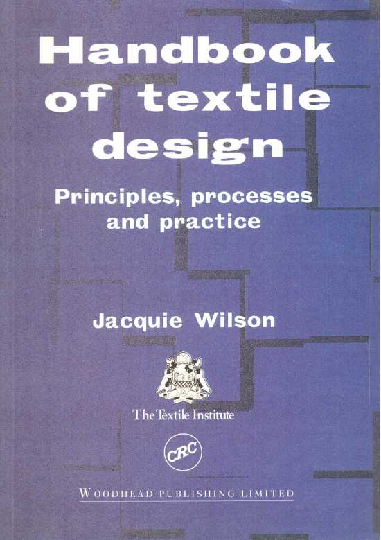 Handbook of Textile Design - Principles, Processes and Practice (Slightly...