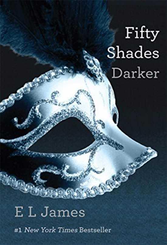 Fifty Shades Darker A Novel by E L James