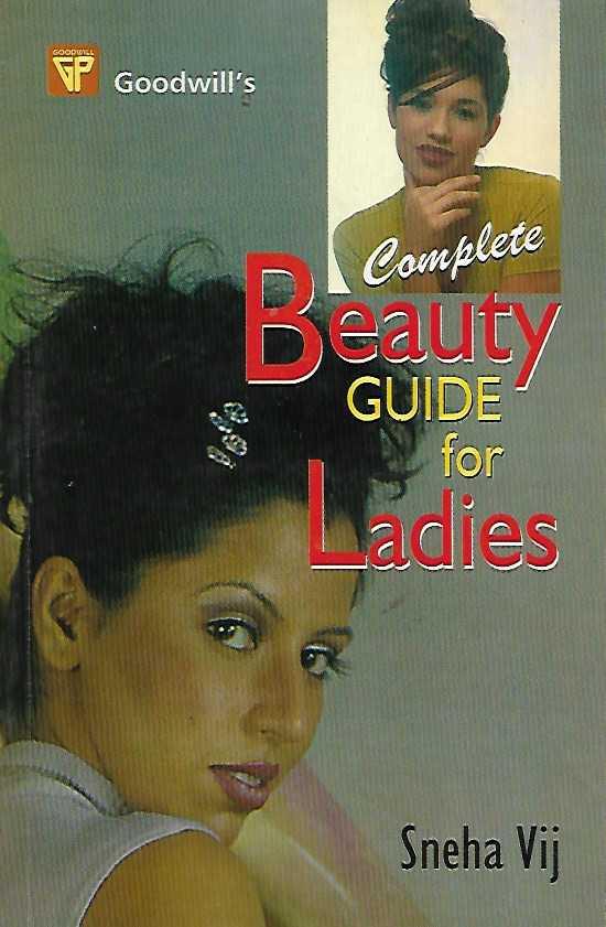Beauty Guide for Ladies by Sneha Vij