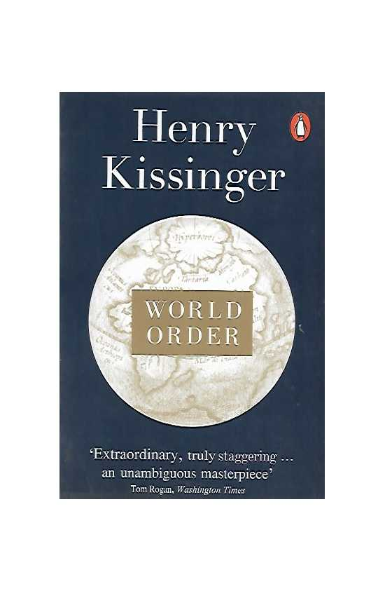 World Order Author: Henry Kissinger