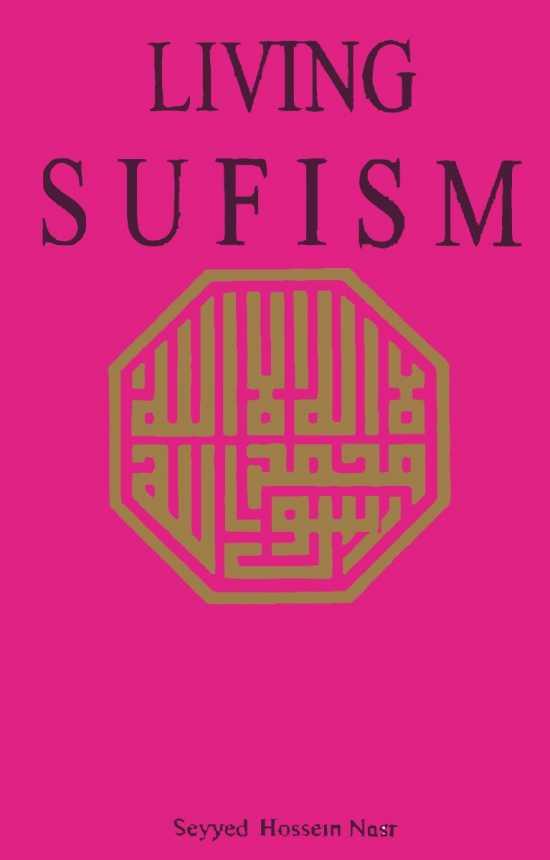 Living Sufism by Seyyed Hossein Nasr