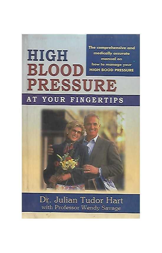 High Blood Pressure at Your Fingertips (Old) by Dr Julian Tudor Hart