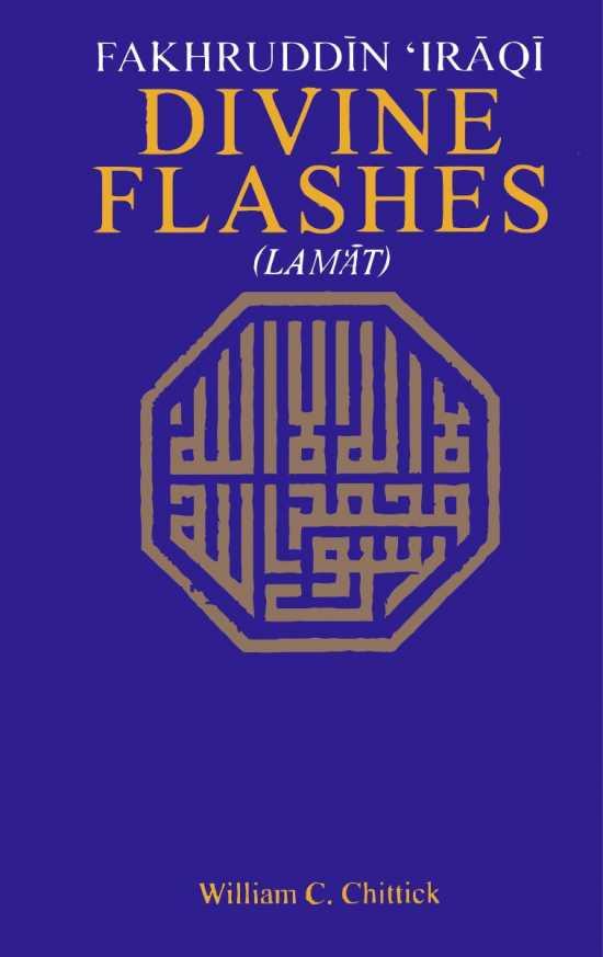 Fakhruddin Iraqi: Divine Flashes